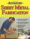Advanced Sheet Metal Fabrication, Timothy Remus, 192913312X