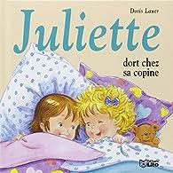 Juliette Dort Chez Sa Copine par Doris Lauer