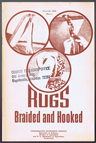 Rugs: Braided and hooked (Circular / Agricultural Extension Service)