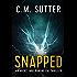 Snapped: An Agent Jade Monroe FBI Thriller Book 1