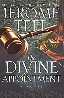 The Divine Appointment by [Teel, Jerome]