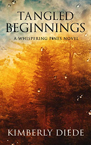 Tangled Beginnings: A Whispering Pines Novel (Celia