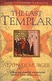 The Last Templar, Alain Demurger, 184668224X