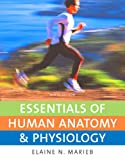 Essentials of Human Anatomy and Physiology Value Package (includes myA&P#8482; CourseCompass #8482; Student Access Kit for Essentials of Human Anatomy and Physiology), Marieb and Marieb, Elaine N., 0321566319