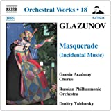 Glazunov: Masquerade (Incidental Music) Orchestral Works, Vol. 18