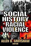 img - for A Social History of Racial Violence book / textbook / text book
