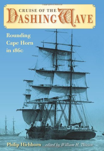 (Cruise of the Dashing Wave: Rounding Cape Horn in 1860)