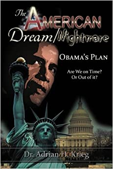 Book The American Dream/Nightmare: Obama's Plan by Adrian Krieg (2009-06-15)
