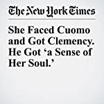 She Faced Cuomo and Got Clemency. He Got 'a Sense of Her Soul.'   Jim Dwyer