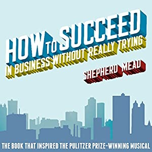 How to Succeed in Business Without Really Trying Audiobook