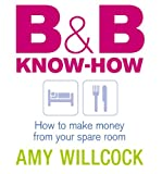 B and B Know-How, Amy Willcock, 0091900751