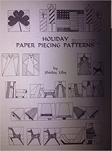 holiday paper piecing patterns shirley liby 9781890952129 amazon