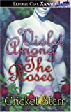 Violet among the Roses, Cricket Starr, 1843608928