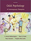 Child Psychology: A Contemporary Viewpoint, E. Hetherington, Ross Parke, Mary Gauvain, Virginia Locke, 0073197815
