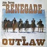 John Curran and Renegade - The Outlaw CD