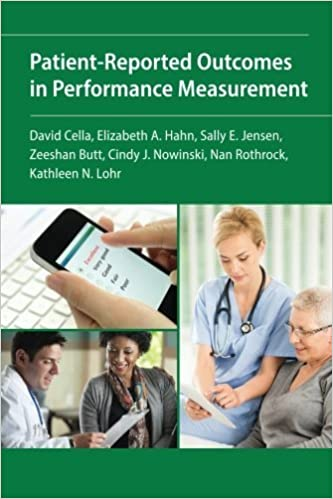 Patient-Reported Outcomes in Performance Measurement by David Cella (2015-09-29)