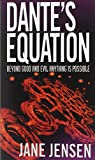 Front cover for the book Dante's Equation by Jane Jensen