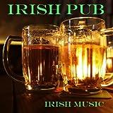 Best Irish Pub Songs - Irish Party Music