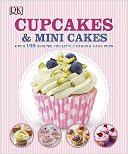 Cupcakes, Cakes-Pops, Woopies & Co (French Edition)
