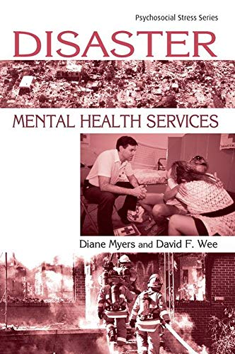 Disaster Mental Health Services (Psychosocial Stress Series)