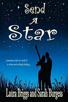 Send a Star by [Briggs, Laura, Burgess, Sarah]
