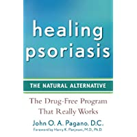 Healing Psoriasis: The Natural Alternative