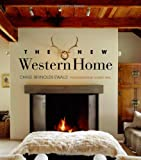 The New Western Home, Chase Reynolds Ewald, 1423602552