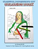 Classical Renaissance Art Coloring Book: Resource for Teaching Art History (Classical Art Coloring Books) (Volume 3)