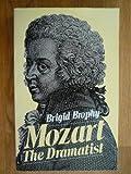 Mozart the Dramatist, Brigid Brophy, 0306803895