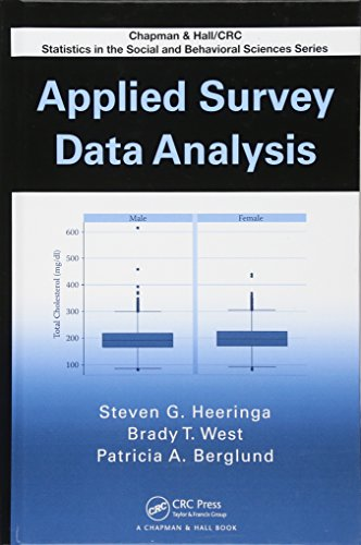 Applied Survey Data Analysis (Chapman & Hall/CRC Statistics in the Social and Behavioral Sciences)