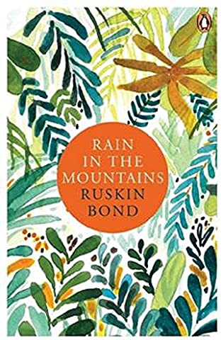 Rain in the Mountains : Notes From the Himalayas price comparison at Flipkart, Amazon, Crossword, Uread, Bookadda, Landmark, Homeshop18