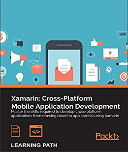 Amazon com: Xamarin: Cross-Platform Mobile Application Development