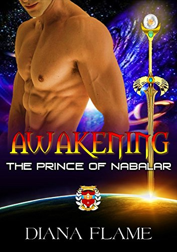 Awakening: The Prince of Nabalar (The Awakened Book 1)