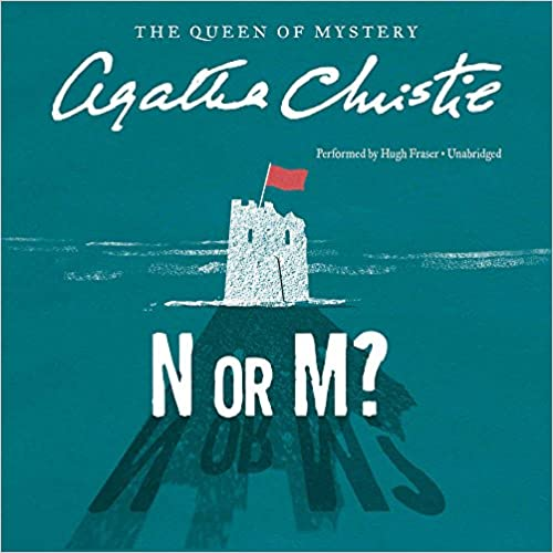 Hugh Fraser - N Or M? (tommy And Tuppence Mysteries (audio))