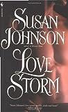 A Love Storm, Susan Johnson, 0553563289