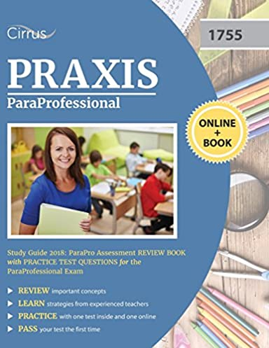 paraprofessional study guide 2018 parapro assessment review book rh amazon com paraprofessional test study guide Exam Study Tips