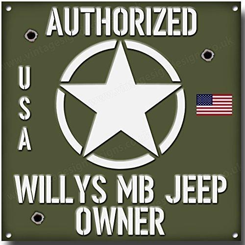 Willy's Jeep autorisé propriétaire qualité signal métallique Vintage Sign Designs