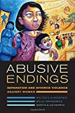 img - for Abusive Endings: Separation and Divorce Violence against Women (Gender and Justice) book / textbook / text book