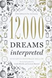 12,000 Dreams Interpreted: A New Edition for the