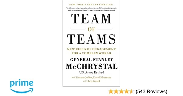 Team of Teams: New Rules of Engagement for a Complex World: Gen
