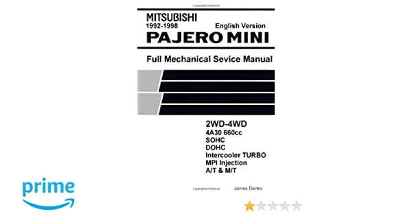 mitsubishi pajero mini 660cc english mechanical factory service rh amazon com