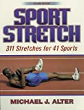 Sport Stretch, 2nd Edition: 311 Stretches for 41 Sports
