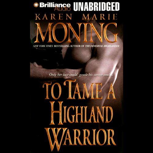 To Tame a Highland Warrior: Highlander, Book 2