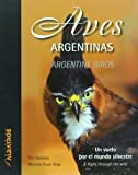 img - for Aves argentinas. Argentine Birds. Bilingual edition (Spanish/English) (Spanish Edition) book / textbook / text book