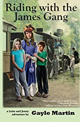 Riding with the James Gang: Luke and Jenny Adventure Books (Luke and Jenny Adventures)