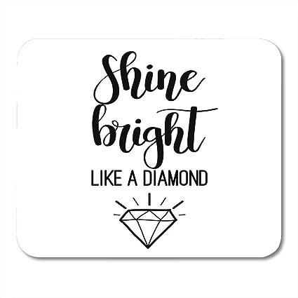 Amazon.com : Mouse Pads Quote Shine Bright Like Diamond ...