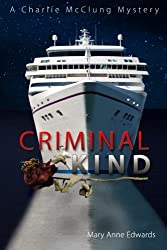 Criminal Kind: A Charlie McClung Mystery (The Charlie McClung Mysteries) (Volume 3)