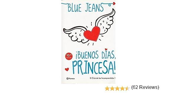 BUENOS DÍAS, PRINCESA!: Amazon.es: Blue Jeans, Francisco de Paula Fernández: Libros