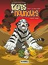 Tigres et nounours premier voyage, Tome 2 : Le château assiégé par Bullock