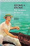 Tre uomini in barca : (per non parlare del cane)